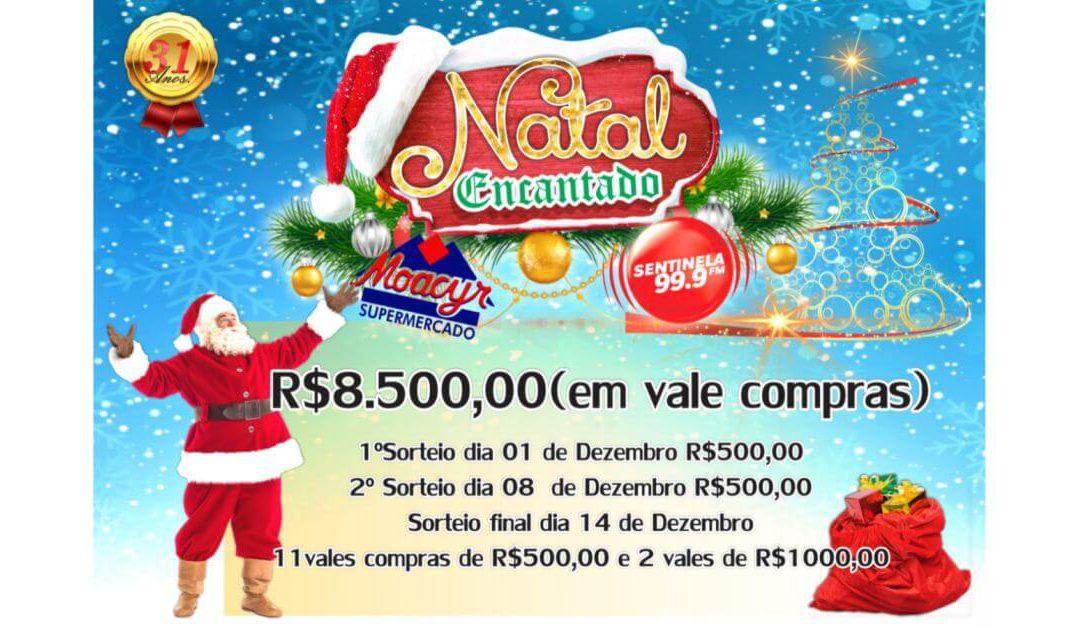 Promoção natal encantado Sentinela FM e Moacyr Supermercado